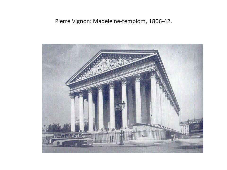 Pierre Vignon: Madeleine-templom, 1806-42.
