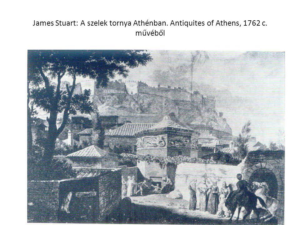 James Stuart: A szelek tornya Athénban. Antiquites of Athens, 1762 c. művéből