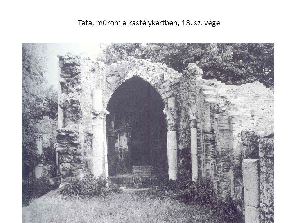 Tata, műrom a kastélykertben, 18. sz. vége