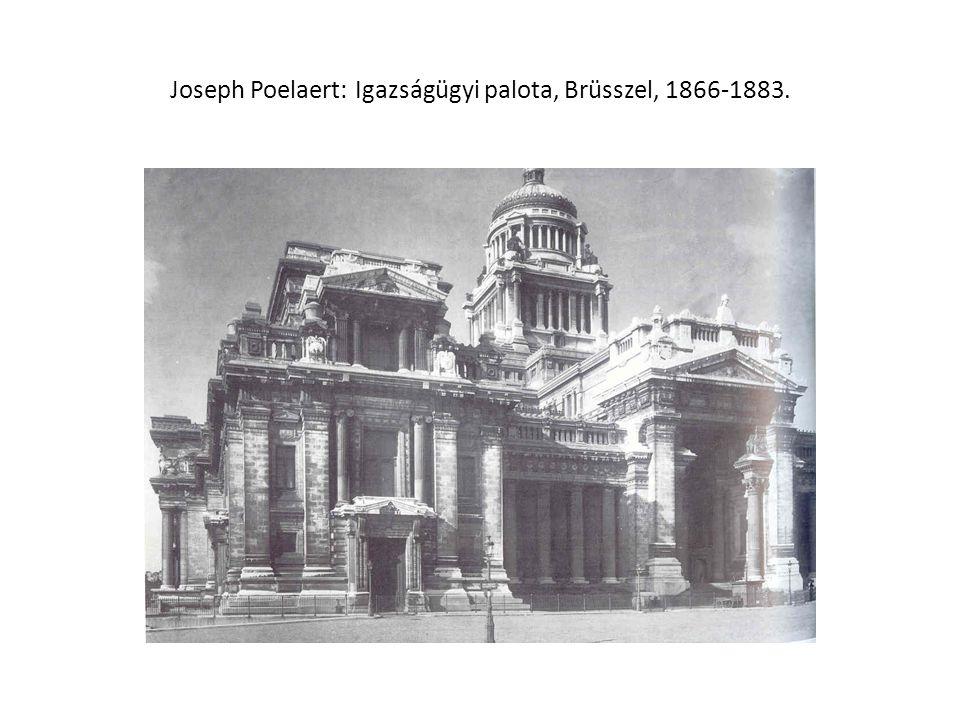 Joseph Poelaert: Igazságügyi palota, Brüsszel, 1866-1883.