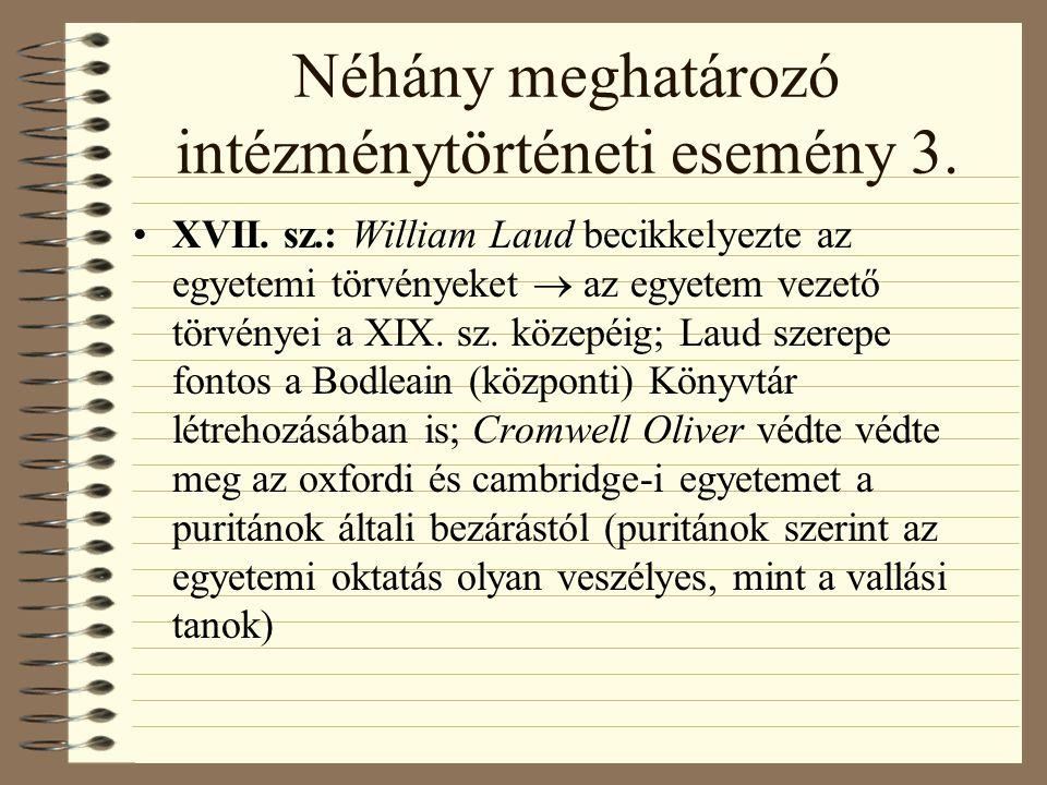 Néhány meghatározó intézménytörténeti esemény 3.XVII.