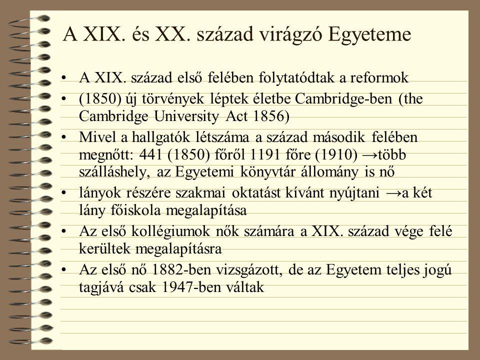 A XIX. és XX. század virágzó Egyeteme A XIX.