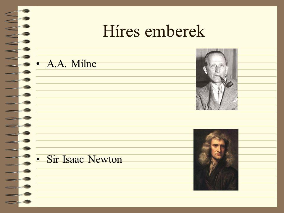 Híres emberek A.A. Milne Sir Isaac Newton