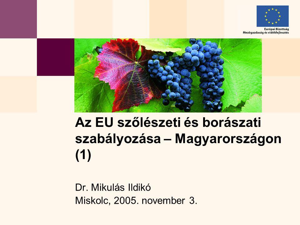 52 Borászati eljárások (1622/2000)  termékek definíciói  zárt lista a borászati eljárásokról (ami nincs benne, az tilos)  alapvető eljárások igen részletesen  jelentési kötelezettség  SO 2 -, illósav-tartalom  analitikai eljárások  Magyarország: C I b szőlőtermő övezet, mégis 13 MM°, de: 10 év múlva 13,5 MM°  mustjavítás mértéke 3 helyett 2,75 MM°  tagállam lehet szigorúbb min.