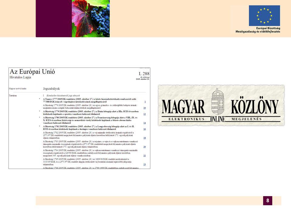 19 Tanácsi munkacsoport  tanácsi rendeletek tervezeteinek megvitatása (Bizottságtól érkezett javaslat alapján)  minden egyes tagállam kormányzatának szőlészeti-borászati szakértői  tagállami szinten egyeztetett álláspont  viszonylag kevés ülés az utóbbi években (1999 óta)