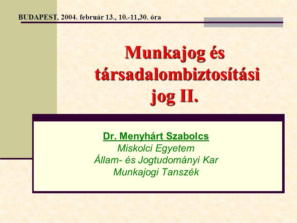 Munkajog és TB jog II.