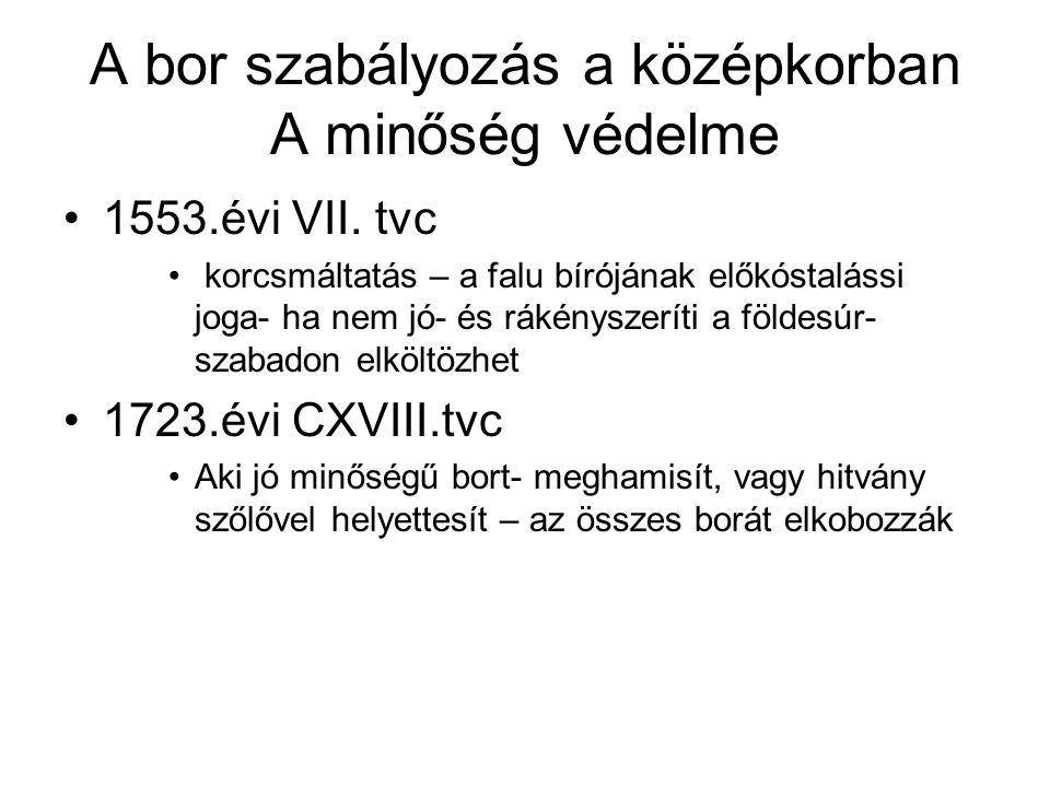 A kiegyezés utáni Magyarország Adózási szabályok, filoxéra elleni védekezés Bor fogyasztási adó, italmérési jövedék Filoxéra Szőlőgyökér tetű 1870-első megjelenése, a tetű 1875-ben azonostott 1880-Országos Filoxéra Bizottság- 1881 O.