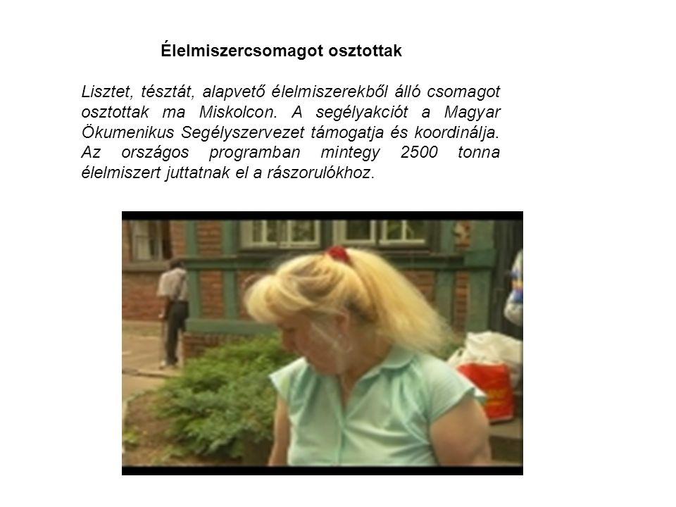 Élelmiszercsomagot osztottak Lisztet, tésztát, alapvető élelmiszerekből álló csomagot osztottak ma Miskolcon. A segélyakciót a Magyar Ökumenikus Segél