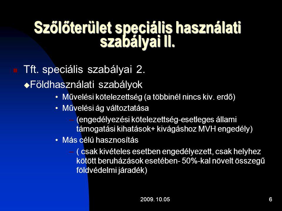 2009.10.057 Szőlőterület speciális használati szabályai III.