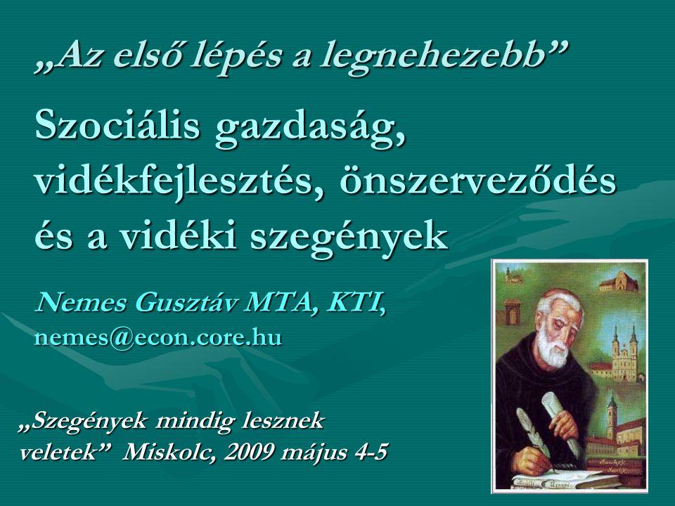 Köszönöm a figyelmet Nemes Gusztáv PhD. MTA KTI nemes@econ.core.hu