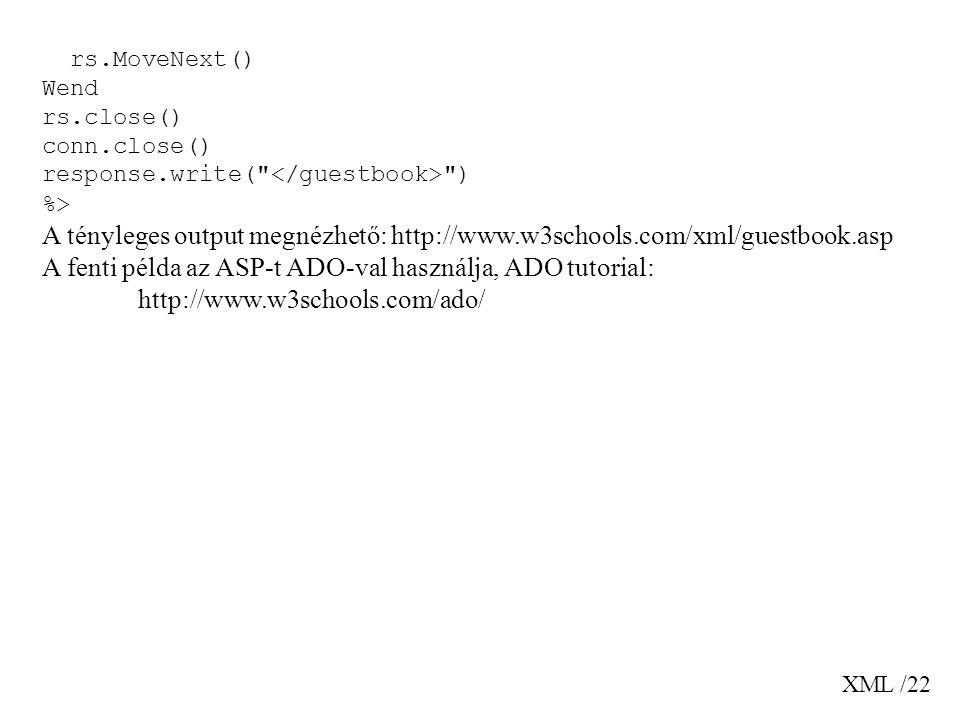XML /22 rs.MoveNext() Wend rs.close() conn.close() response.write(