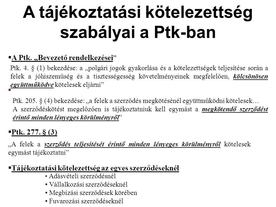 A tájékoztatási kötelezettség szabályai a Ptk-ban  A Ptk.