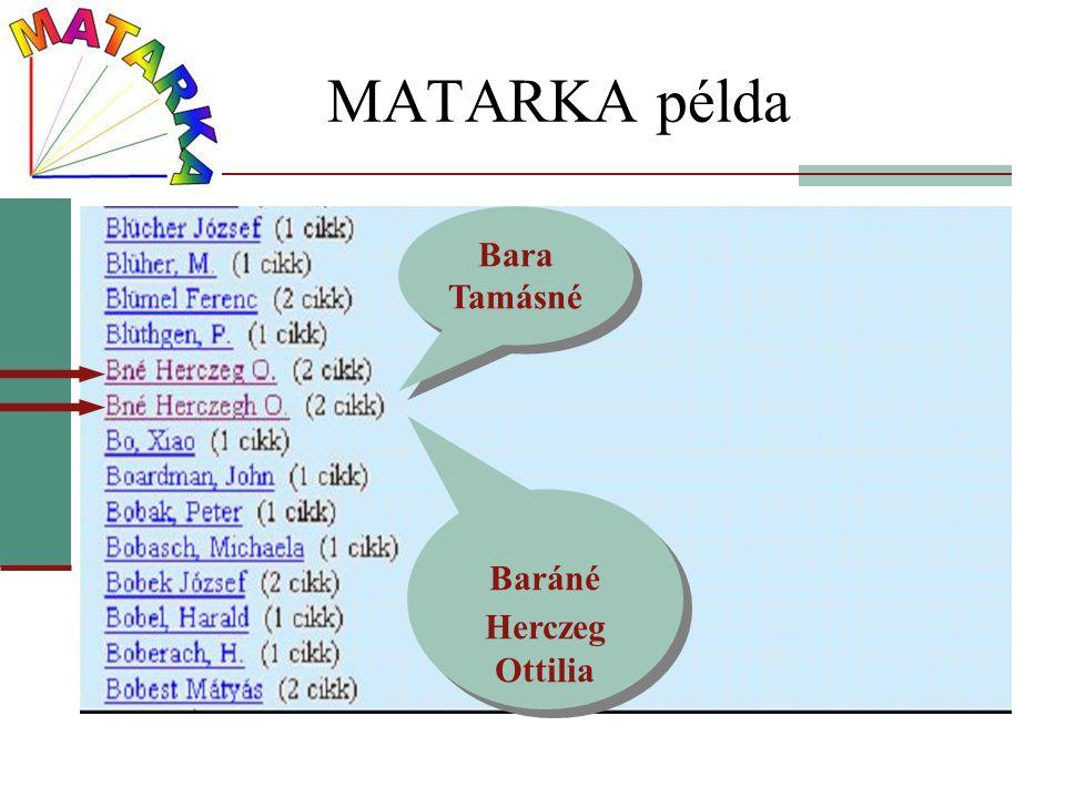 MATARKA példa Bara Tamásné Baráné Herczeg Ottilia