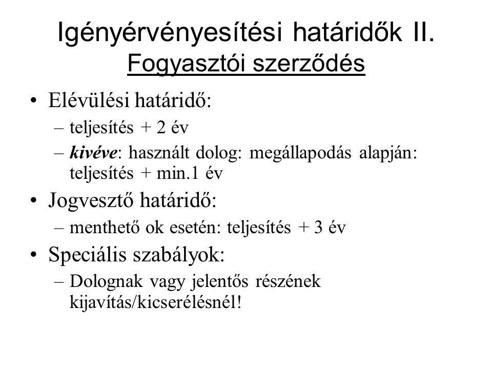 Igényérvényesítési határidők II.