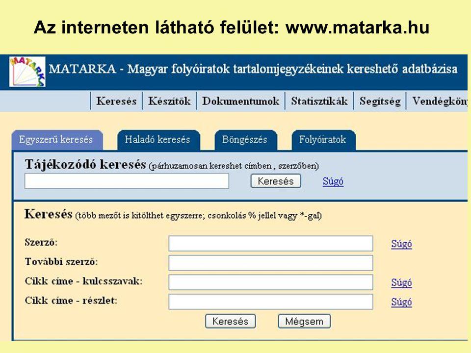 Az interneten látható felület: www.matarka.hu