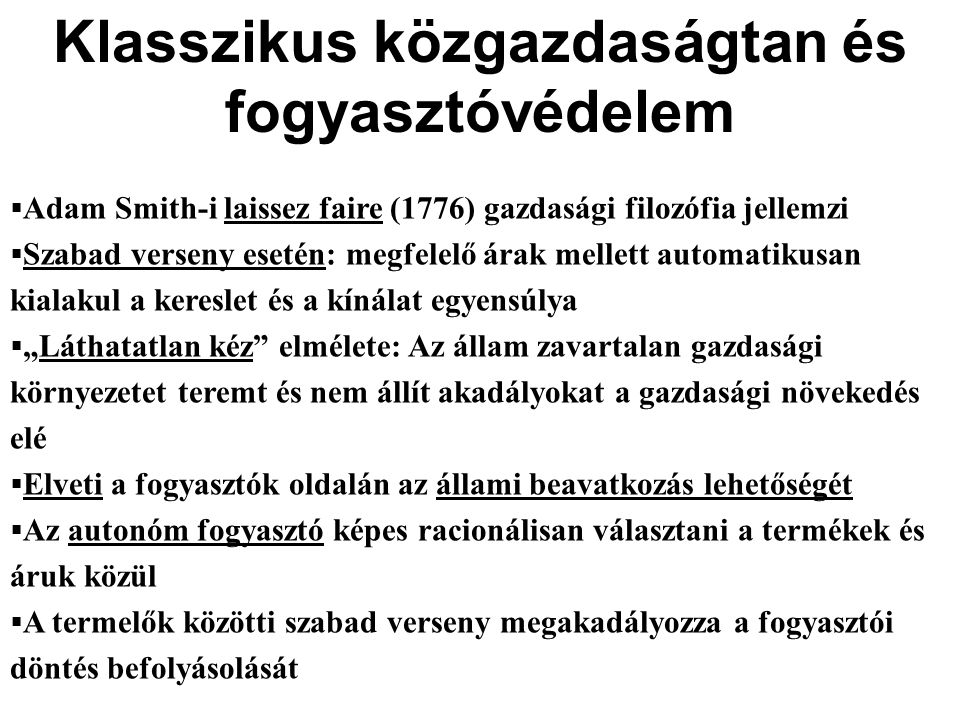 Állami beavatkozás keynesiánus gazdaságelmélete  A XIX.