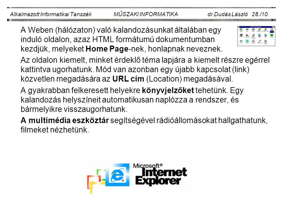 Alkalmazott Informatikai Tanszék MŰSZAKI INFORMATIKA dr.Dudás László 28./10.