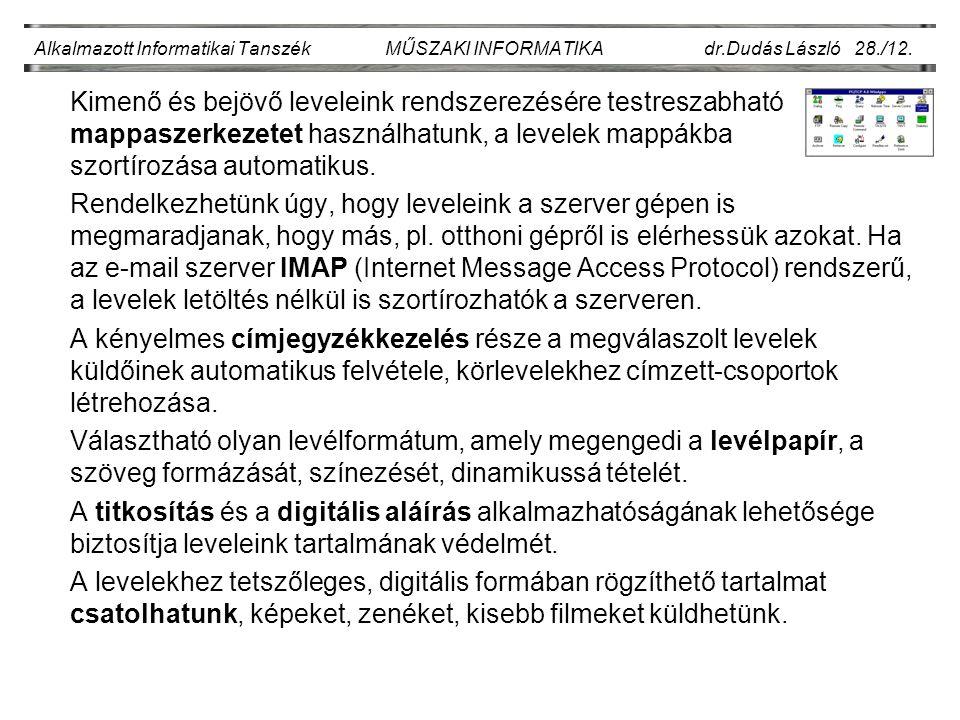Alkalmazott Informatikai Tanszék MŰSZAKI INFORMATIKA dr.Dudás László 28./12.