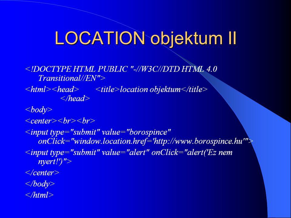 LOCATION objektum II location objektum