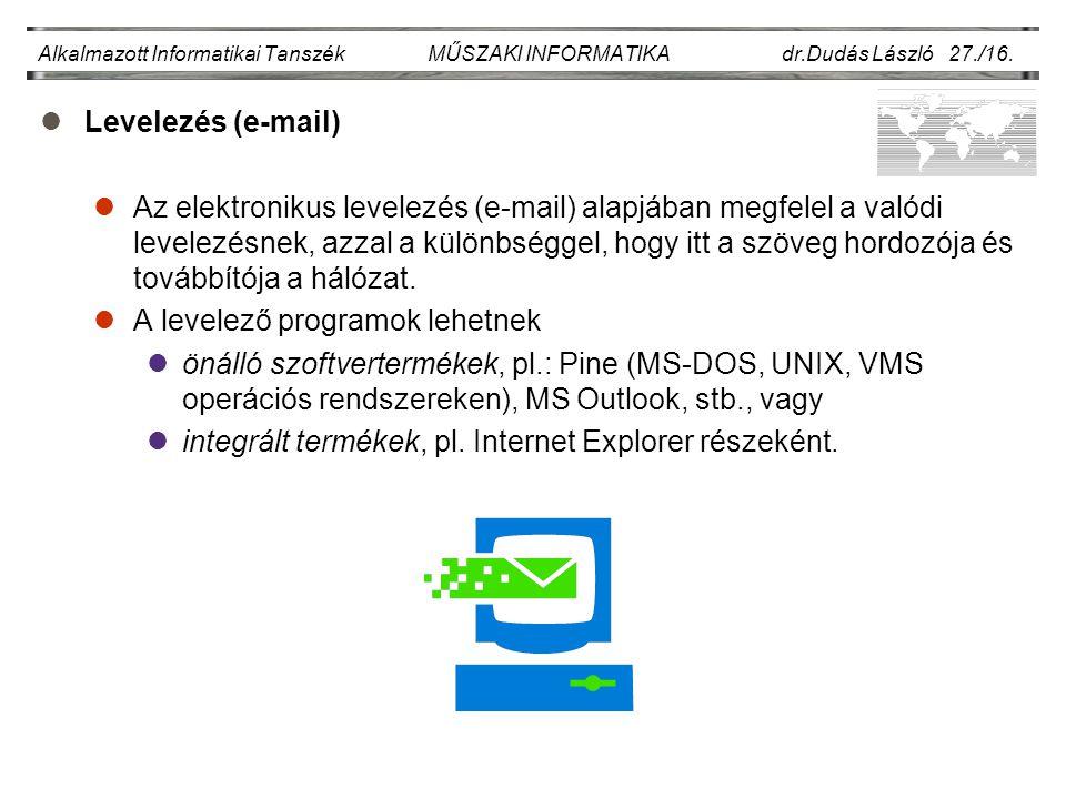 Alkalmazott Informatikai Tanszék MŰSZAKI INFORMATIKA dr.Dudás László 27./16.