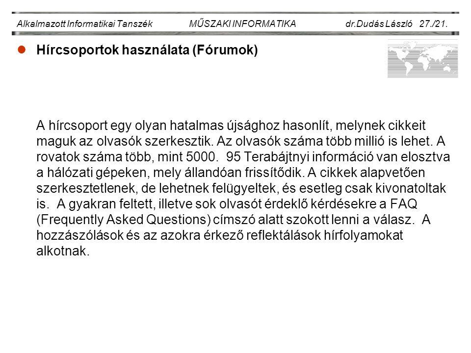 Alkalmazott Informatikai Tanszék MŰSZAKI INFORMATIKA dr.Dudás László 27./21.