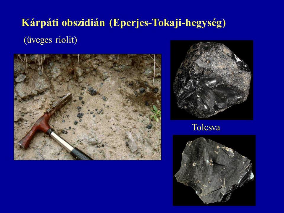 Kárpáti obszidián (Eperjes-Tokaji-hegység) Tolcsva (üveges riolit)