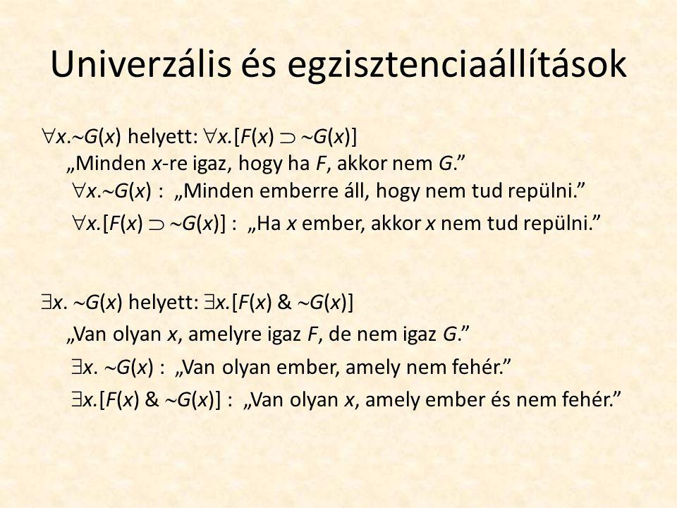 Univerzális és egzisztenciaállítások  x.