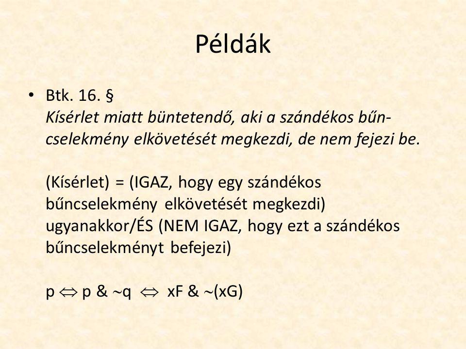 Példák Btk. 16.