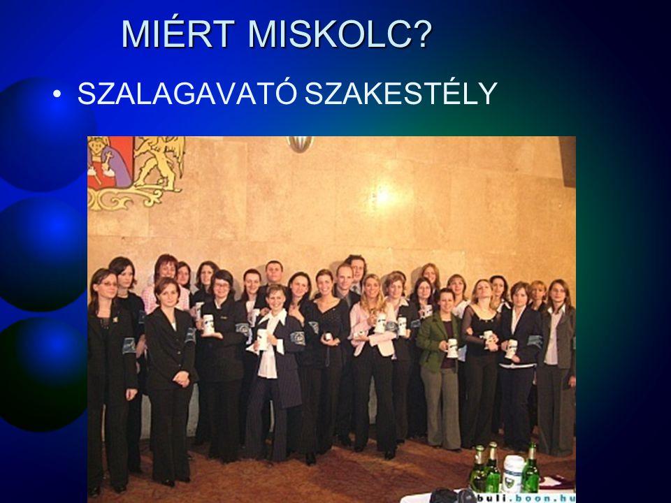 MIÉRT MISKOLC SZALAGAVATÓ SZAKESTÉLY