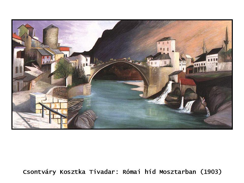 Csontváry Kosztka Tivadar: Római híd Mosztarban (1903) kép