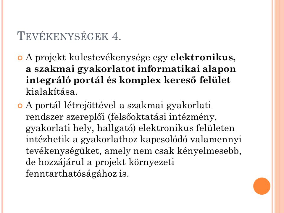T EVÉKENYSÉGEK 4.