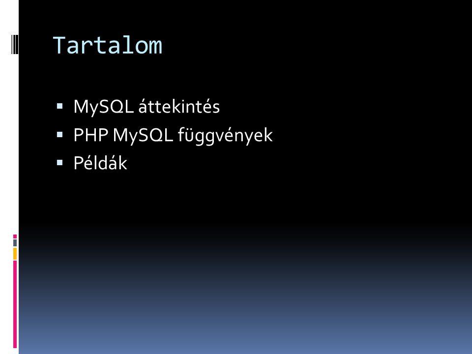 MySQL – Parancssori kliens  MySQL documentáció  {MYSQL_INSTALL_DIR}\docs\manual_toc.html  Telepítési instrukciók  WAMP, XAMPP részeként  MySQL önállóan  Csatlakozás parancssorból  mysql [OPTIONS] [DB]  mysql –u –p  SQL script futtatás  mysql –u -p < script.sql  GUI client  Mysql Control Center  PhpMyAdmin