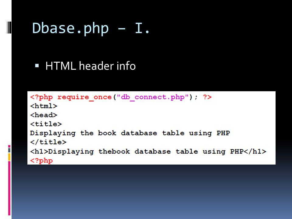 Dbase.php – I.  HTML header info