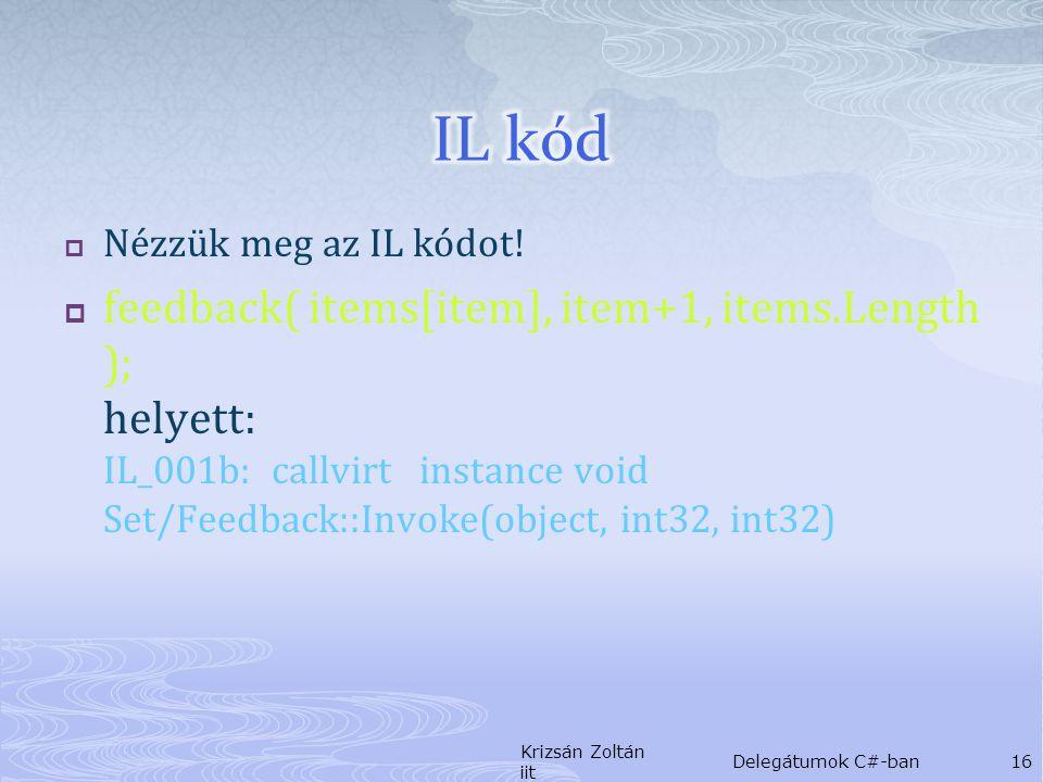  Nézzük meg az IL kódot.