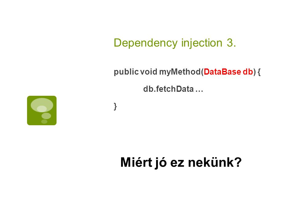 Dependency Injection 4.