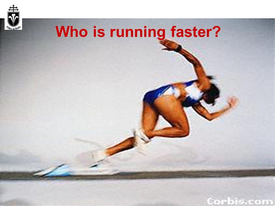 Infokom. rendsz. 1. előadás 2012. szep. 10. 30 Who is running faster