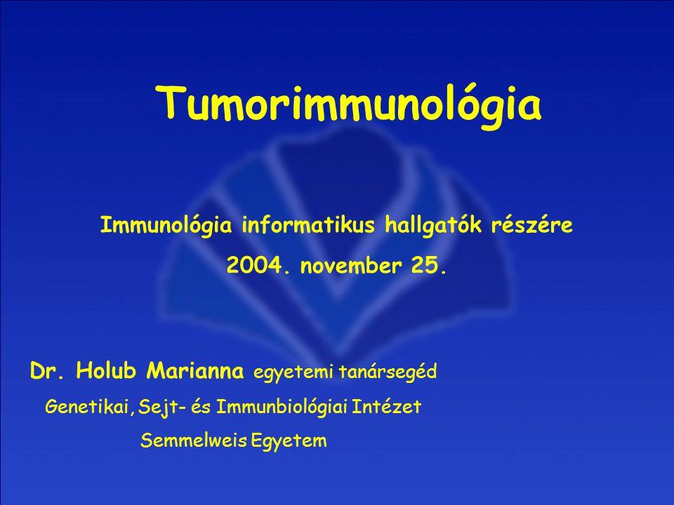 Immunológia informatikus hallgatók részére 2004. november 25. Dr. Holub Marianna egyetemi tanársegéd Genetikai, Sejt- és Immunbiológiai Intézet Semmel