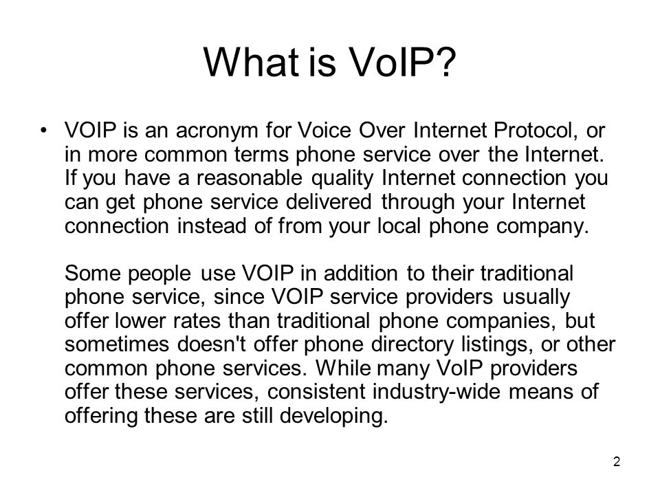 2 What is VoIP.