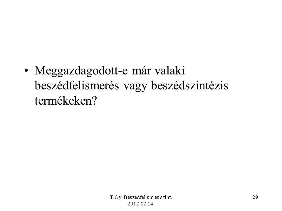 T.Gy.Beszedfelism es szint. 2012.02.14.