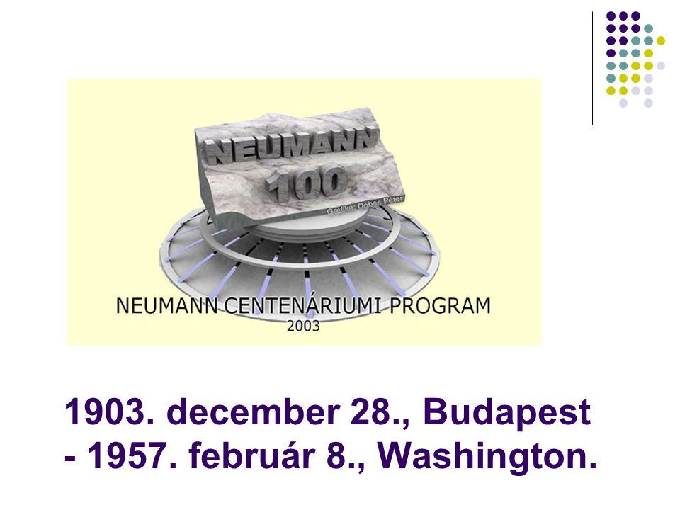 1903. december 28., Budapest - 1957. február 8., Washington.