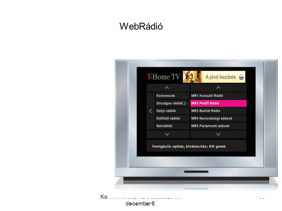 Komm. rendsz. 12 előadás 2010. december 6. 52 Internetes hírportál Ingyenes böngészés