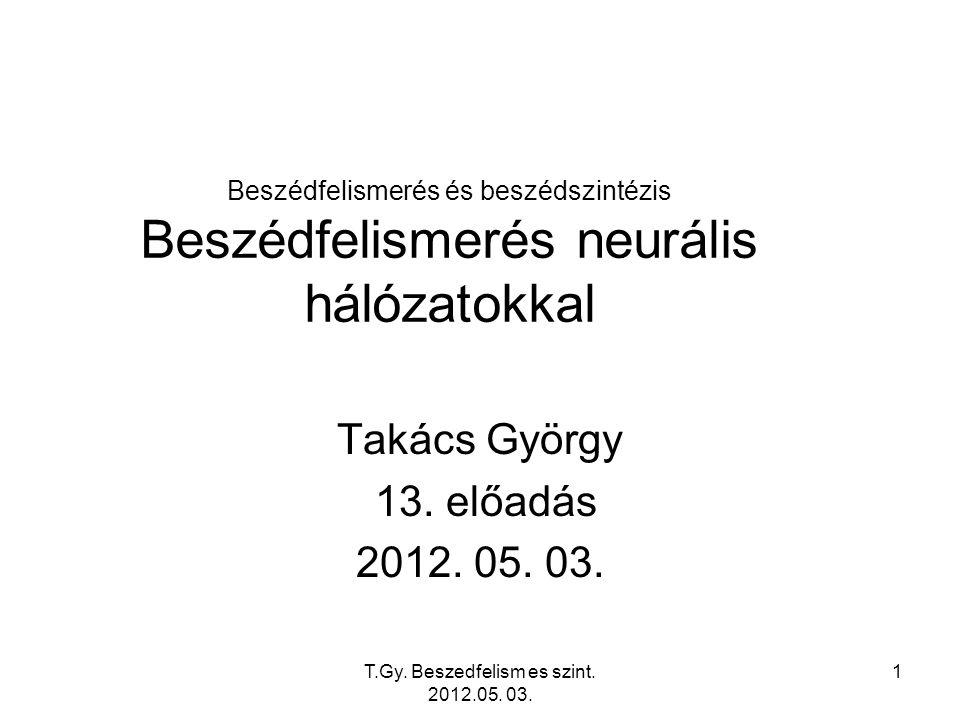 T.Gy. Beszedfelism es szint. 2012.05. 03. 22