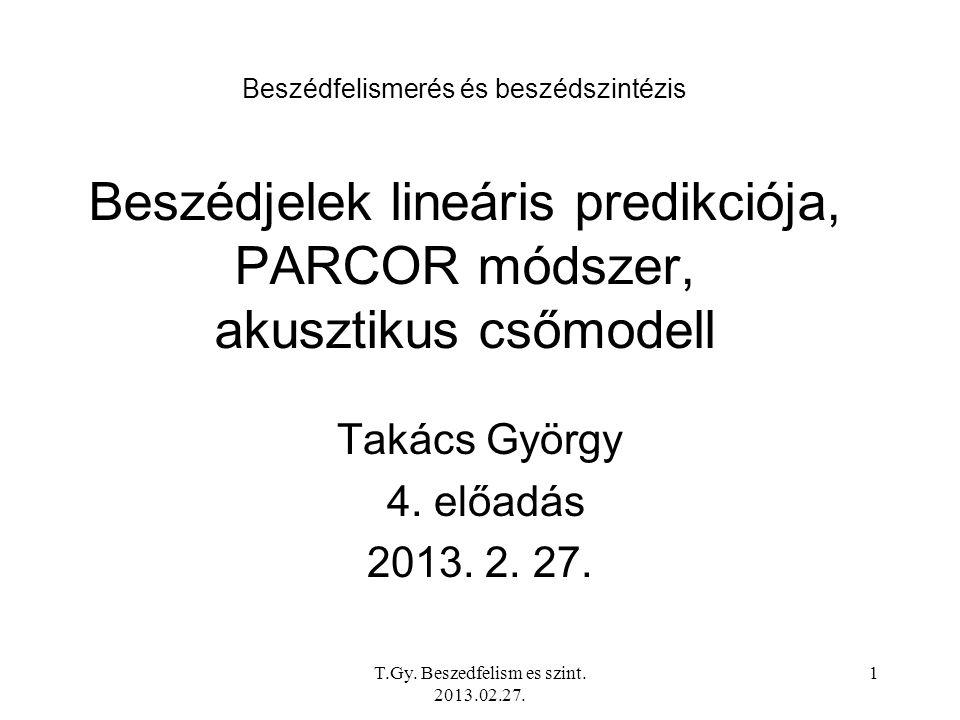 T.Gy.Beszedfelism es szint. 2013.02.27.