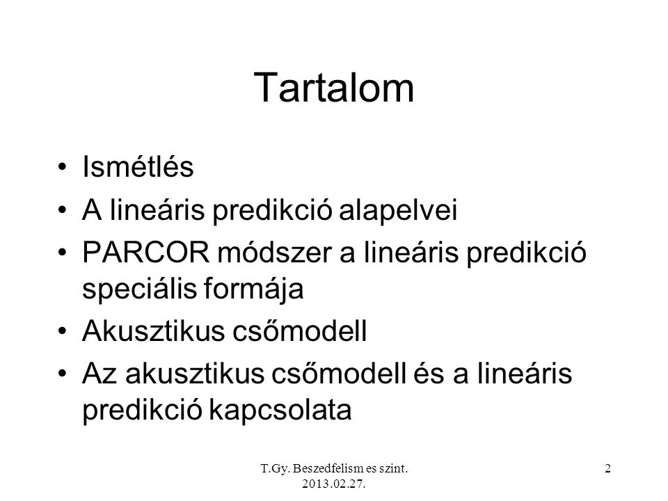T.Gy. Beszedfelism es szint. 2013.02.27. 33