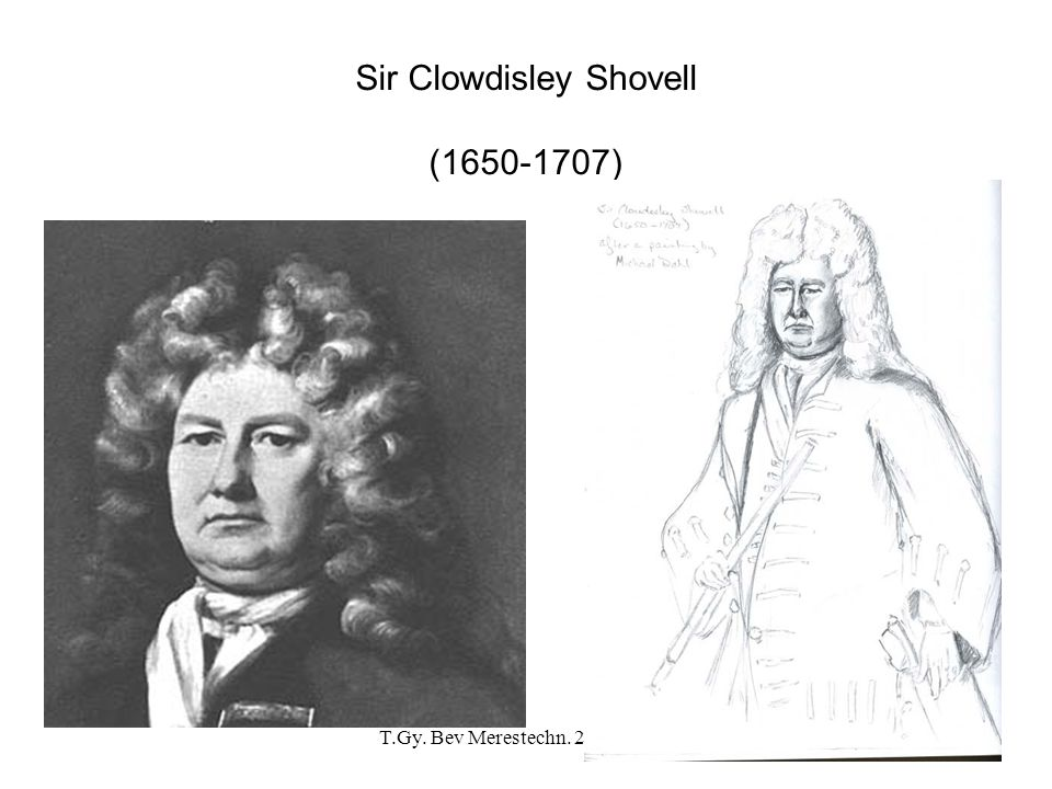 T.Gy.Bev Merestechn. 2007.02.13.9 Sir Clowdisley is lost in a fog in the English Channel.
