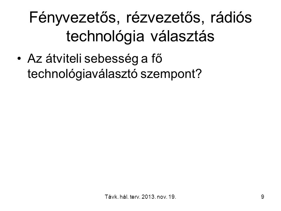 Távk. hál. terv. 2013. nov. 19.40 10 GbE standards