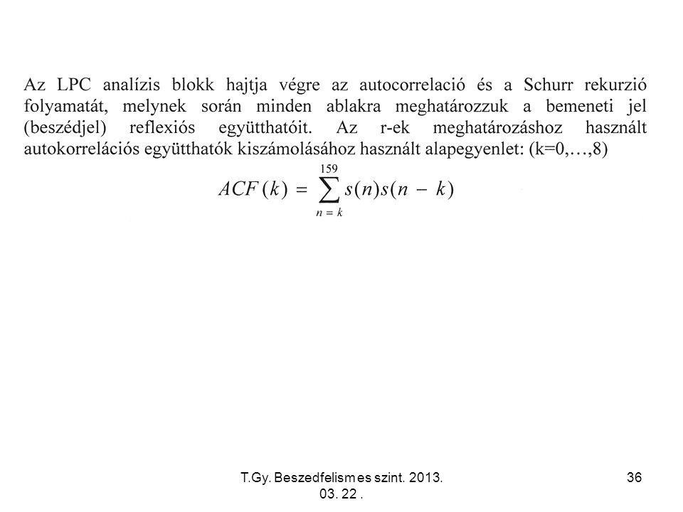 T.Gy. Beszedfelism es szint. 2013. 03. 22. 36