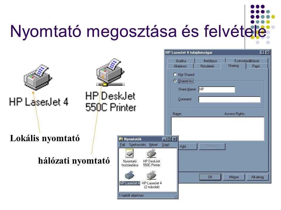 Nyomtató megosztása és felvétele Lokális nyomtató hálózati nyomtató
