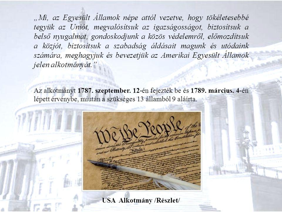 Szenátus elnöke az USA alelnöke, de szavazati joggal csak szavazategyenlőség esetén rendelkezik.