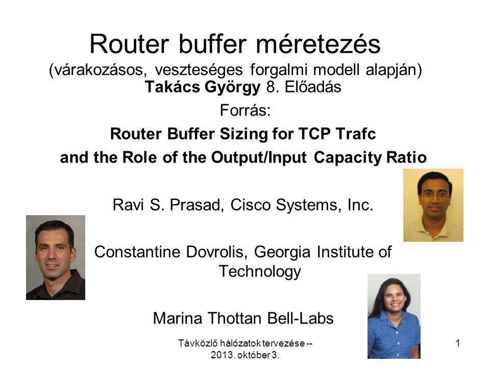 Távközlő hálózatok tervezése -- 2013. október 3. 32
